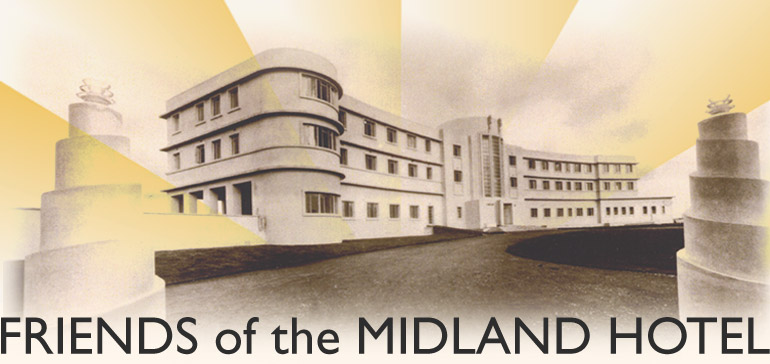 The Friends of the Midland Hotel